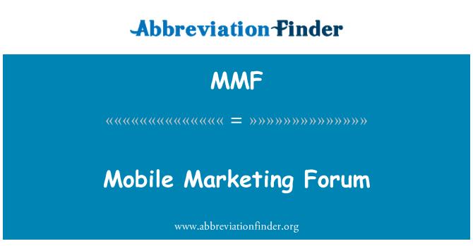 MMF: Mobile Marketing Forum