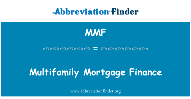 MMF: Multifamily Mortgage Finance
