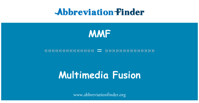 MMF: Multimedia Fusion