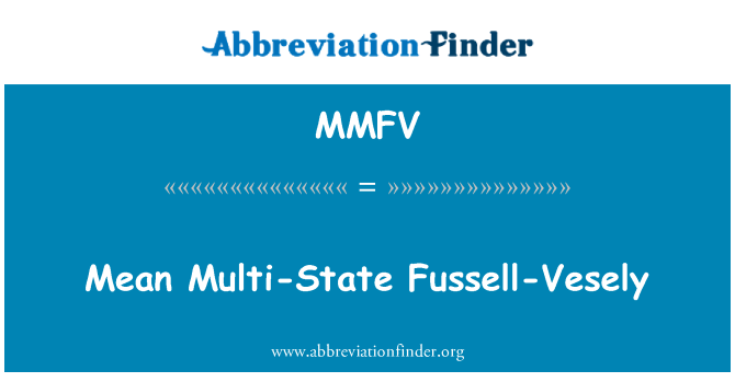 MMFV: Mean Multi-State Fussell-Vesely