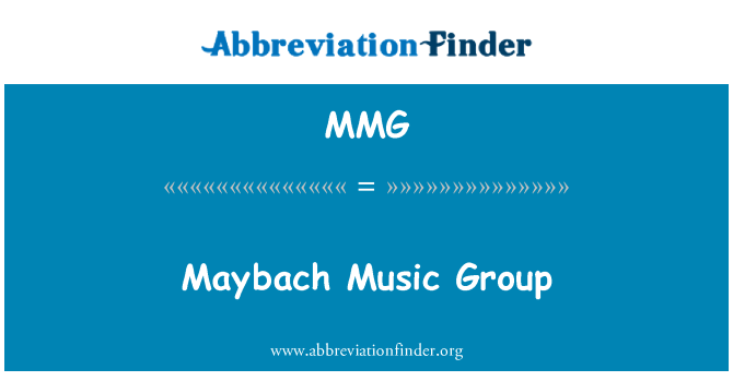 MMG: Maybach Music Group