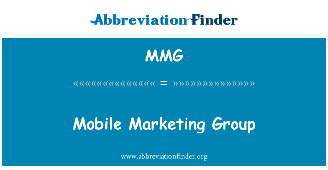 MMG: Mobile Marketing Group
