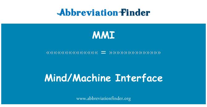 MMI: Mind/Machine Interface