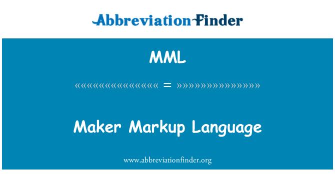 MML: Maker Markup Language