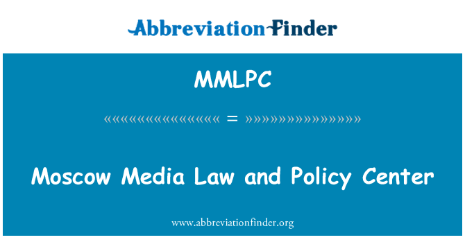 MMLPC: Moscow Media Law and Policy Center