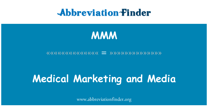 MMM: طبی مارکیٹنگ اور ذرائع ابلاغ