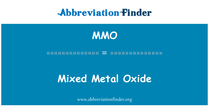 MMO: Mixed Metal Oxide