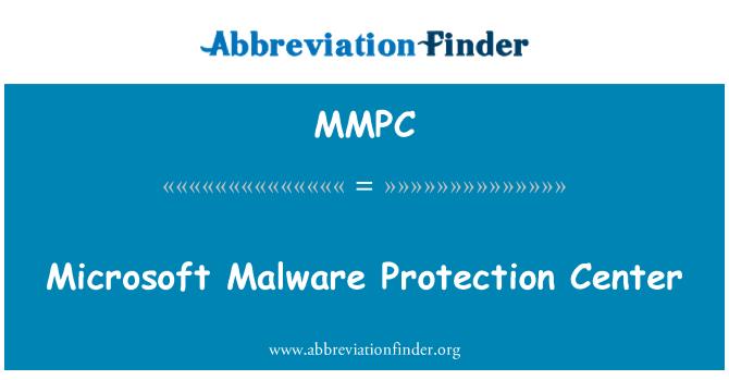 MMPC: Microsoft Malware Protection Center
