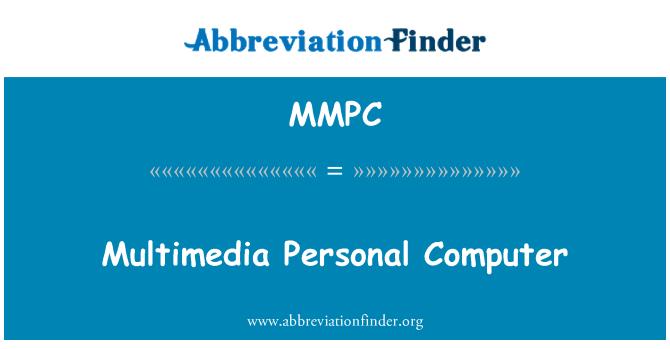 MMPC: Multimeedia personaalarvuti