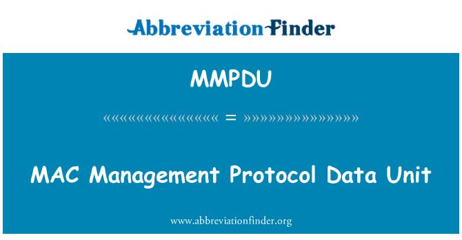 MMPDU: Unidad de datos de protocolo de manejo de MAC