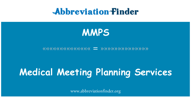 MMPS: Medical Meeting Planning Services