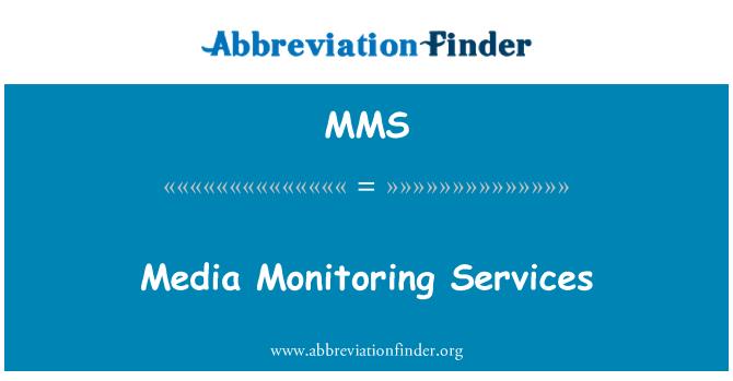 MMS: Media Monitoring Services
