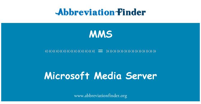MMS: Microsoft Media Server