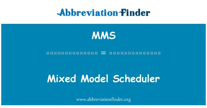 MMS: Mixed Model Scheduler
