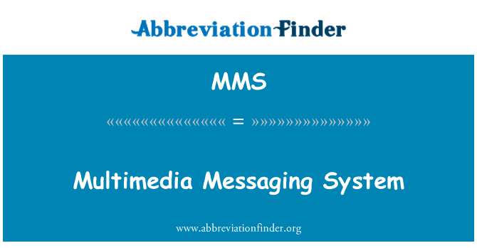 MMS: Multimedia Messaging System