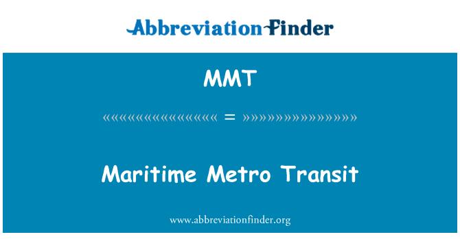 MMT: Maritime Metro Transit