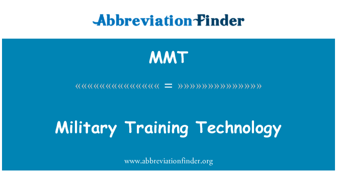 MMT: Military Training Technology