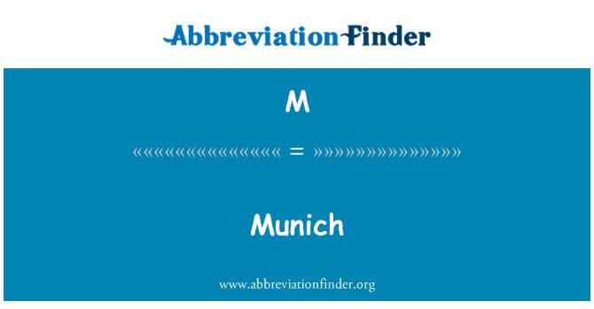 M: Munich