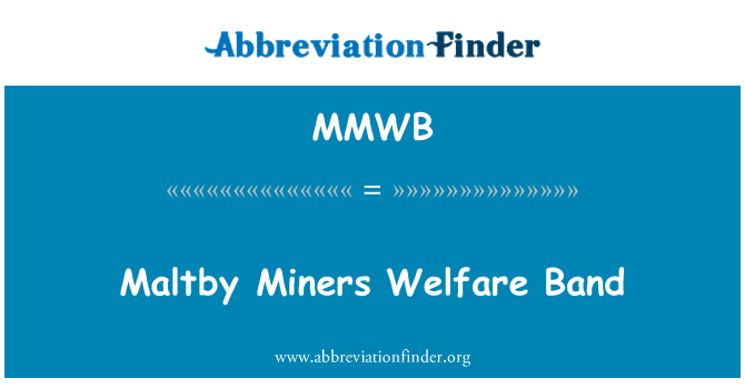 MMWB: Maltby Miners Welfare Band