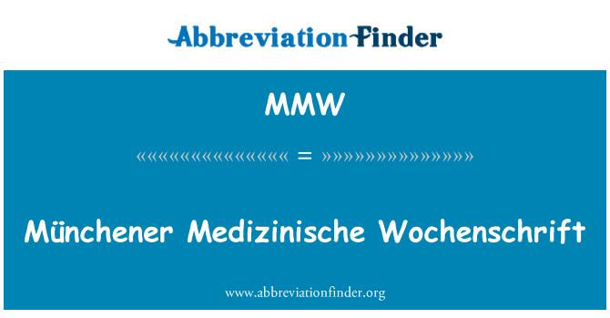 MMW: Münchener Medizinische Wochenschrift
