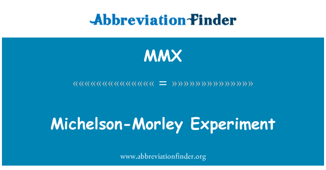 MMX: Michelson-Morley Experiment