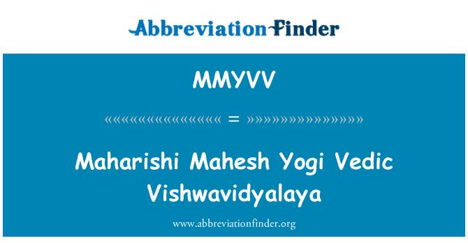 MMYVV: Maharishi Mahesh Yogi Vedic Vishwavidyalaya
