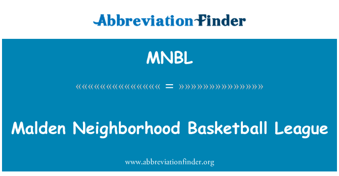 MNBL: Malden mahalle Basketbol Ligi