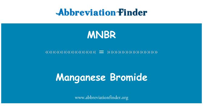 MNBR: Mangan bromür