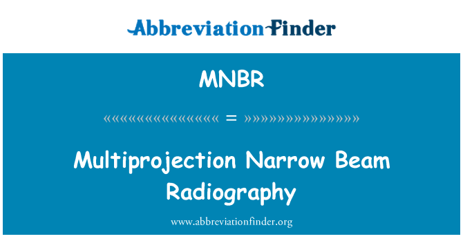 MNBR: Multiprojection dar demet Radyografi
