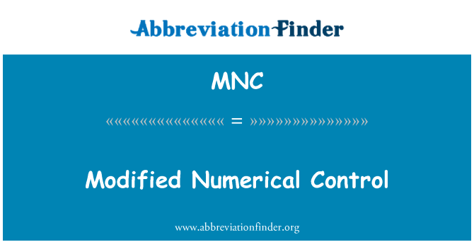 MNC: Modified Numerical Control