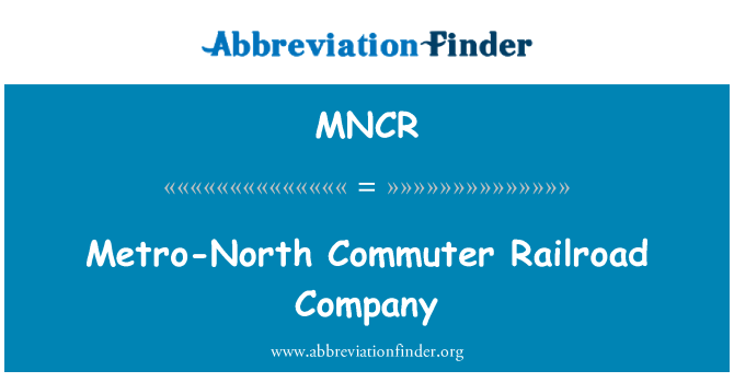 MNCR: Metro-North Commuter Railroad Company
