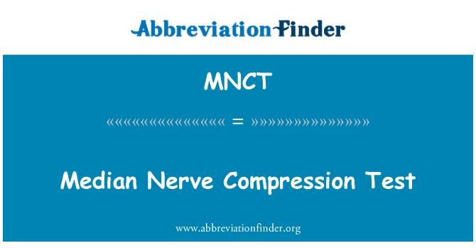 MNCT: Median Nerve Compression Test