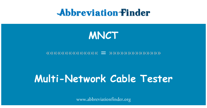 MNCT: Multi-Network Cable Tester