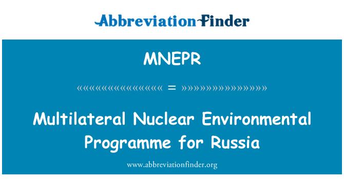 MNEPR: Multilateralnih nuklearnih ekološki program za Rusiju