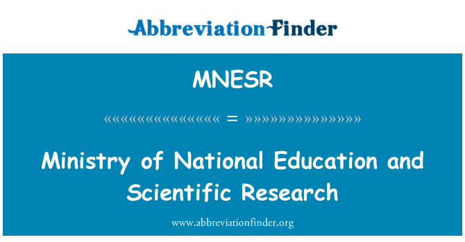 MNESR: Ministry of National Education and Scientific Research