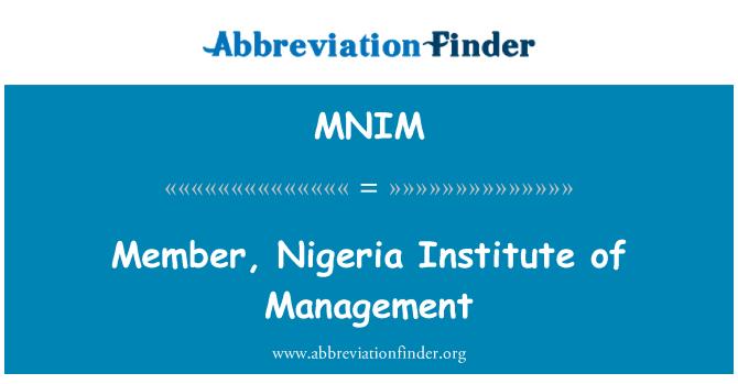 MNIM: Member, Nigeria Institute of Management