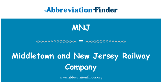 MNJ: Middletown and New Jersey Railway Company