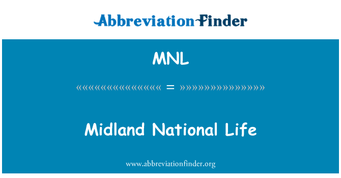 MNL: Midland National Life