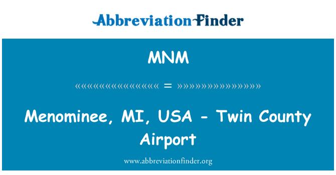 MNM: Menominee, MI, Ameerika Ühendriigid - Twin County Airport