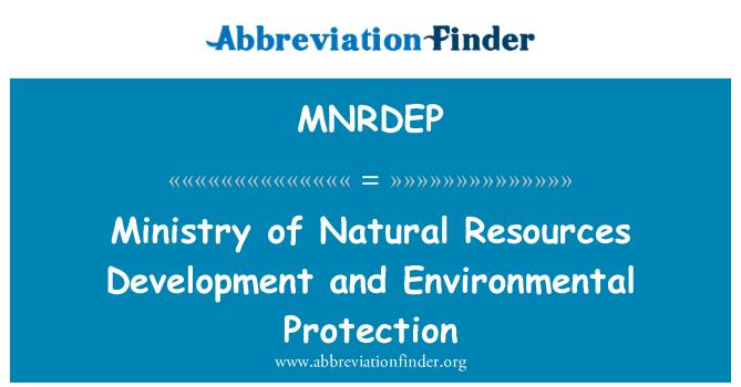 MNRDEP: 自然资源部发展和环境保护
