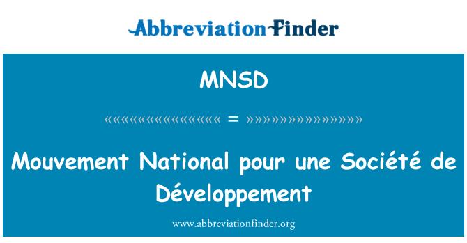 MNSD: Mouvement National pour une Société de Développement