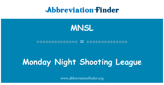 MNSL: Monday Night Shooting League