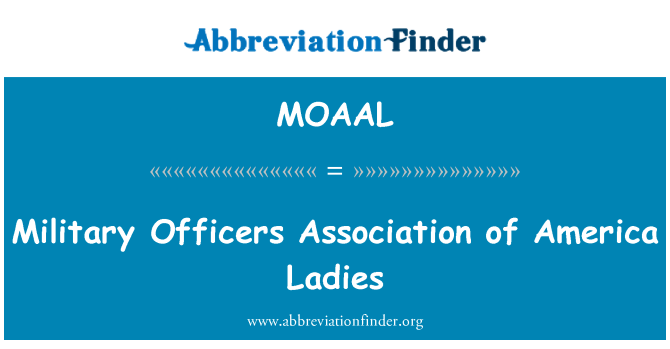 MOAAL: Military Officers Association of America Ladies