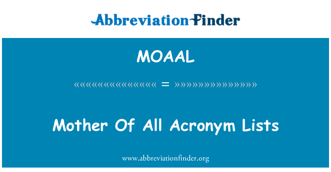 MOAAL: Mother Of All Acronym Lists