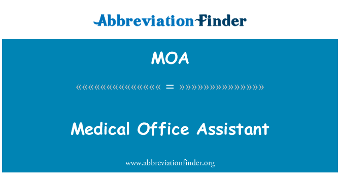 MOA: Medical Office Assistant