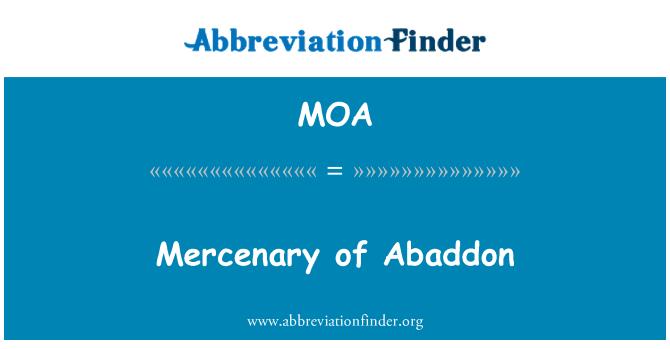MOA: Mercenary of Abaddon
