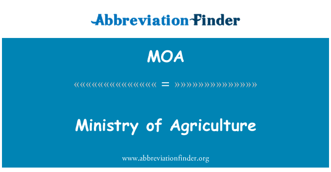 MOA: Ministry of Agriculture