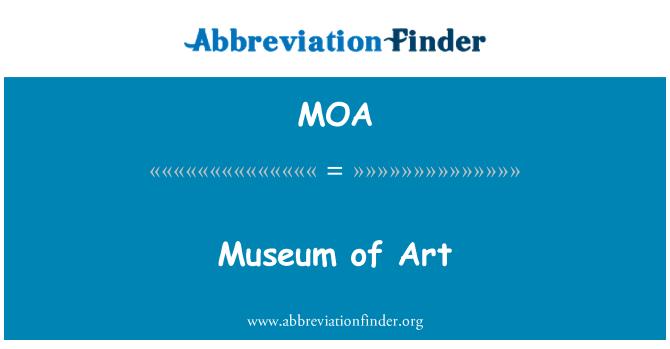 MOA: Museum of Art