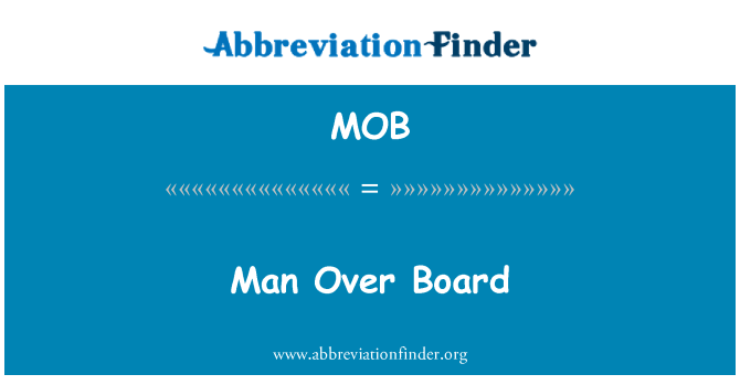 MOB: Man Over Board