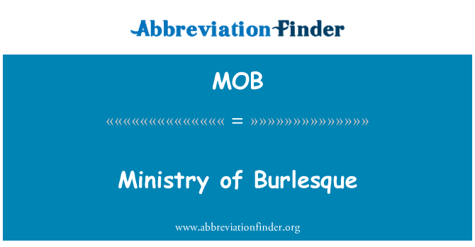 MOB: Ministry of Burlesque